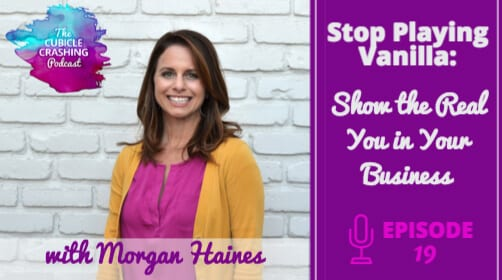 [Ep 19] Stop Playing Vanilla: Show the Real You in Your Business