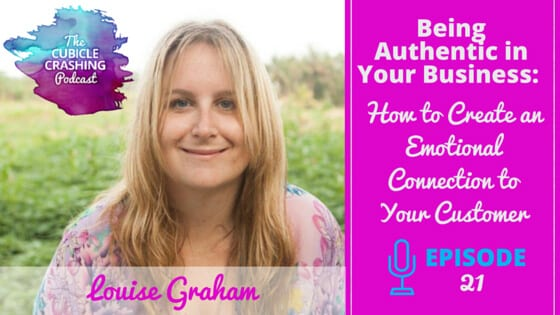 [Ep 22] Being Authentic in Your Business:  How to Create an Emotional Connection to Your Customer