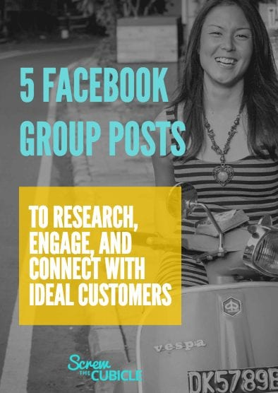 5 Facebook group posts to research, engage, and connect with your ideal customers