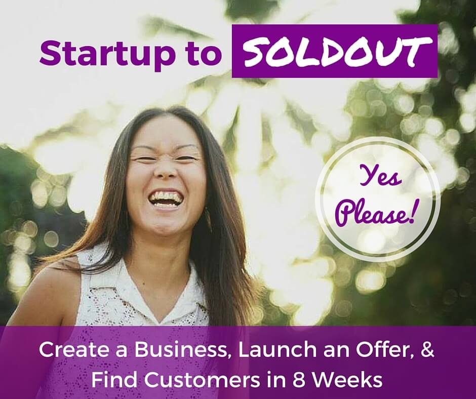 Startup to Sold Out
