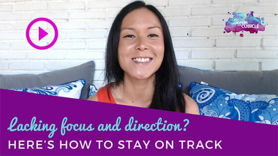 Lacking focus and direction? Here's how to stay on track