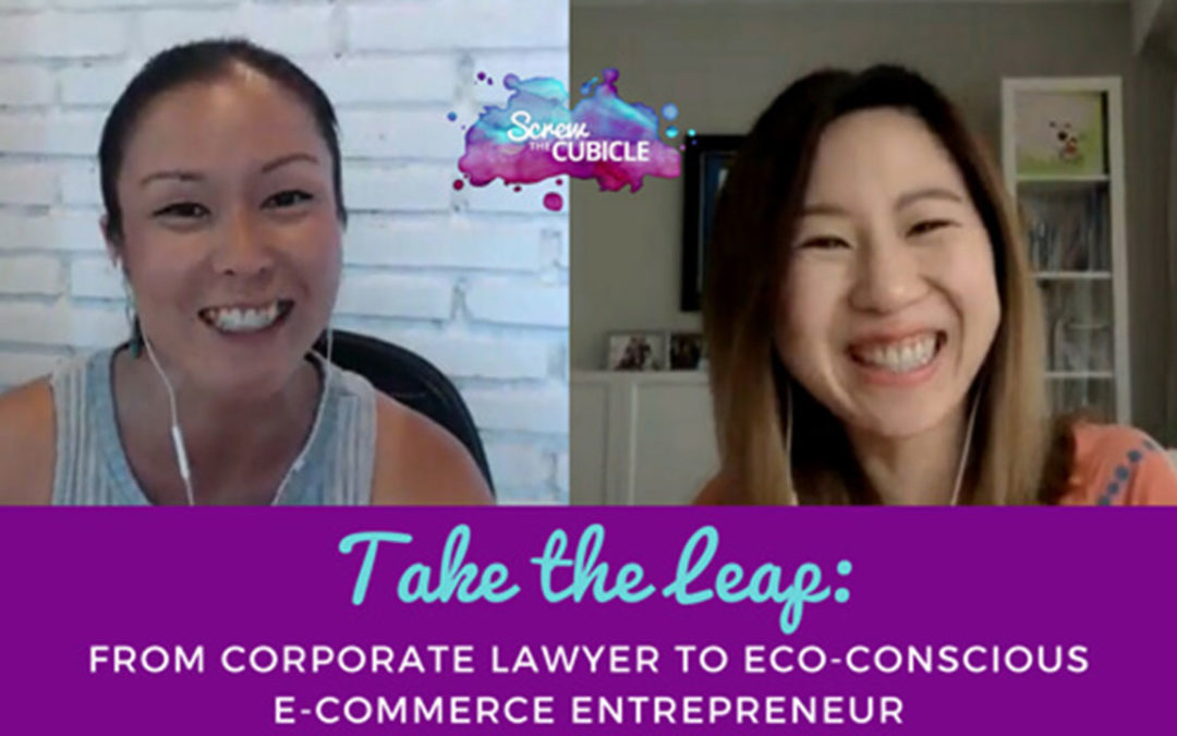 Take the Leap: From Corporate Lawyer to Eco-conscious E-commerce Entrepreneur