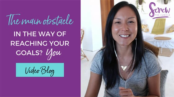 The main obstacle in the way of reaching your goals? YOU