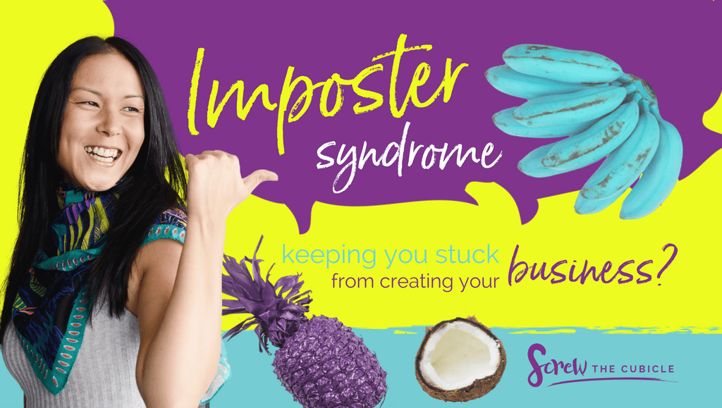Imposter Syndrome Keeping You Stuck From Creating Your Business?