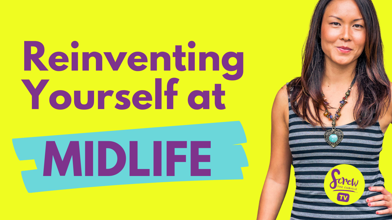 Career Reinvention at Midlife