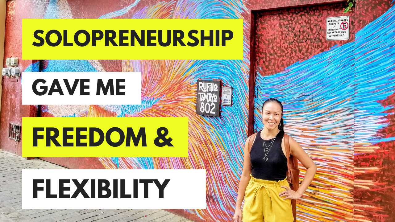 How Being A Solopreneur Gave Me Freedom