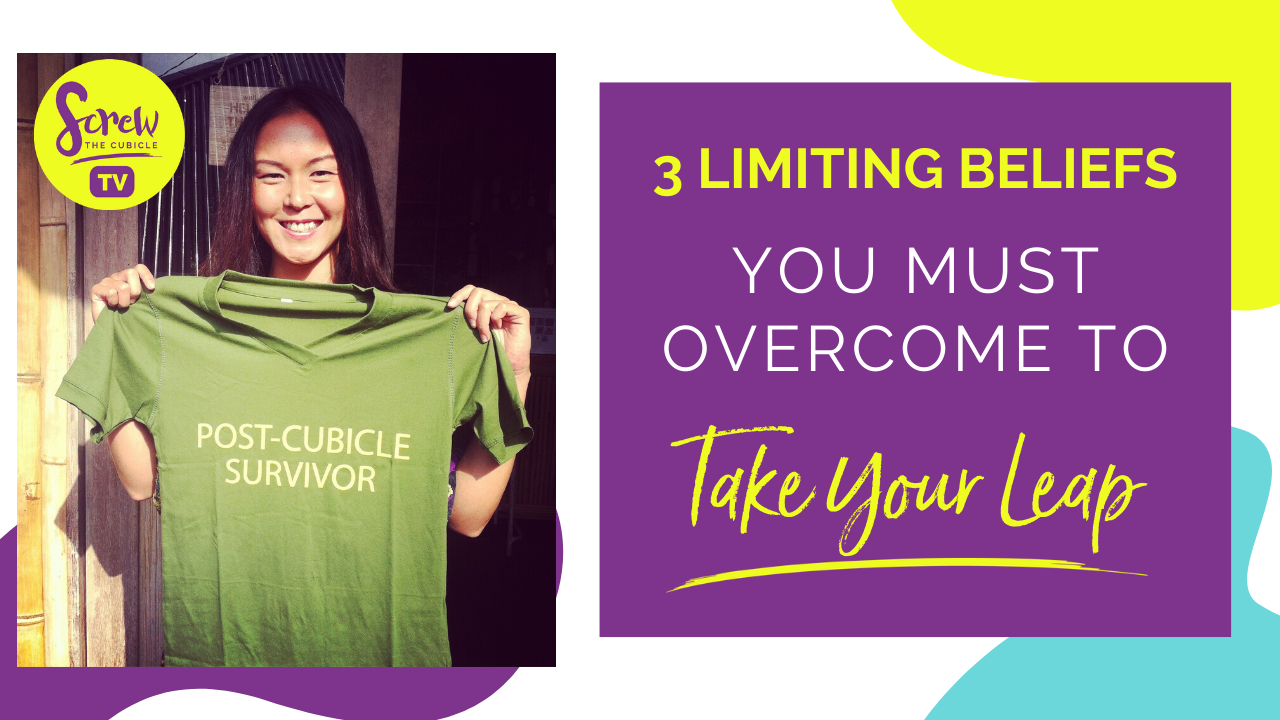 3 Limiting Beliefs You Must Overcome To Take The Leap