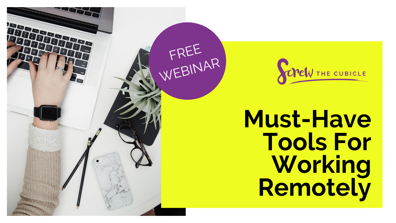 Webinar:  Must-Have Tools For Working Remotely