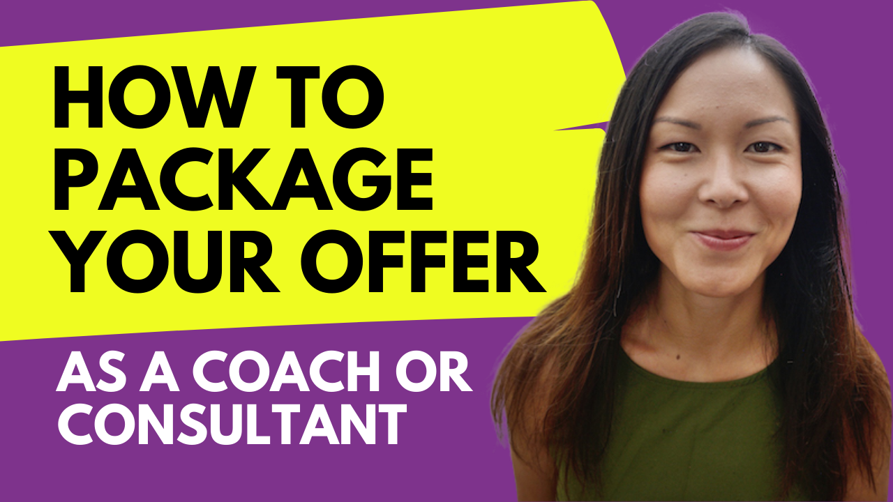 Selling The Invisible | 3 Ways To Package Your Coaching Offer Effectively