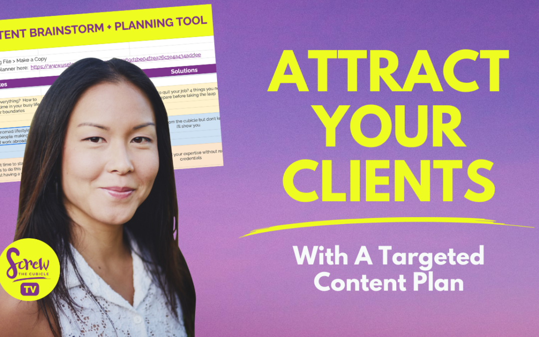 How To Create A Content Plan That Attracts Your Ideal Clients