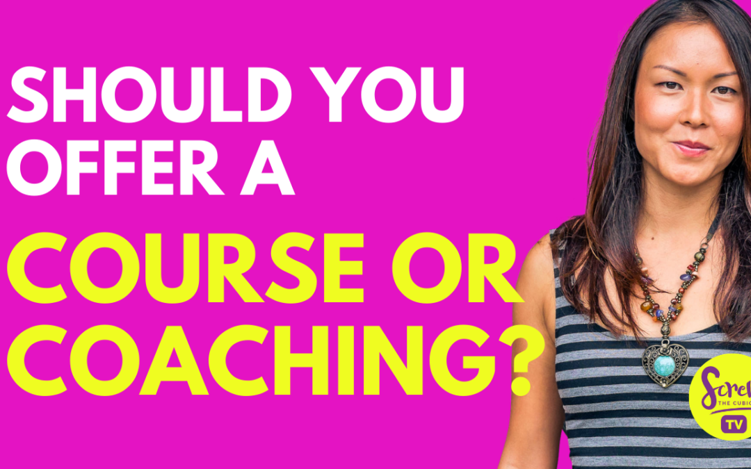 Should You Offer A Course Or Coaching First?