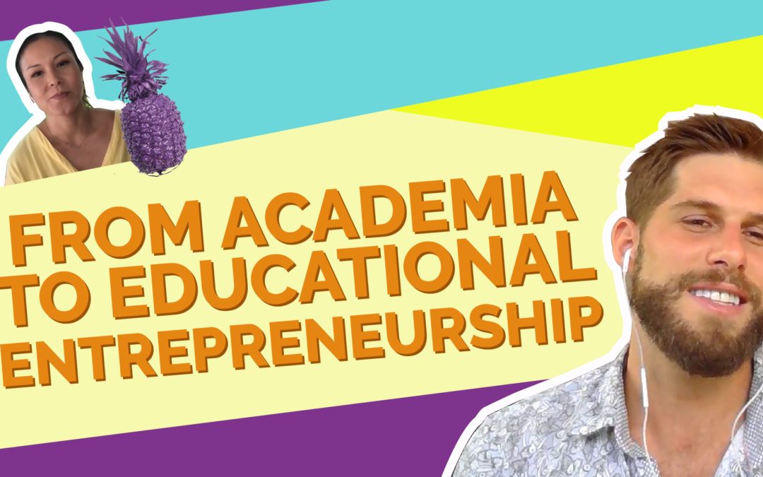From Academia To Educational Entrepreneurship