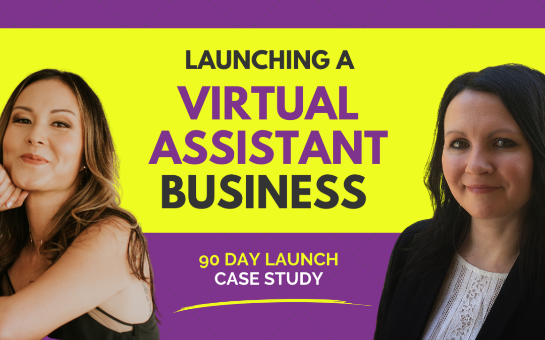 Launching A Virtual Assistant Business