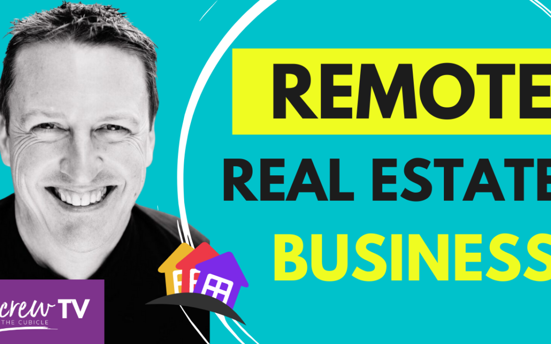 Building A Fully Remote Real Estate Investment Business